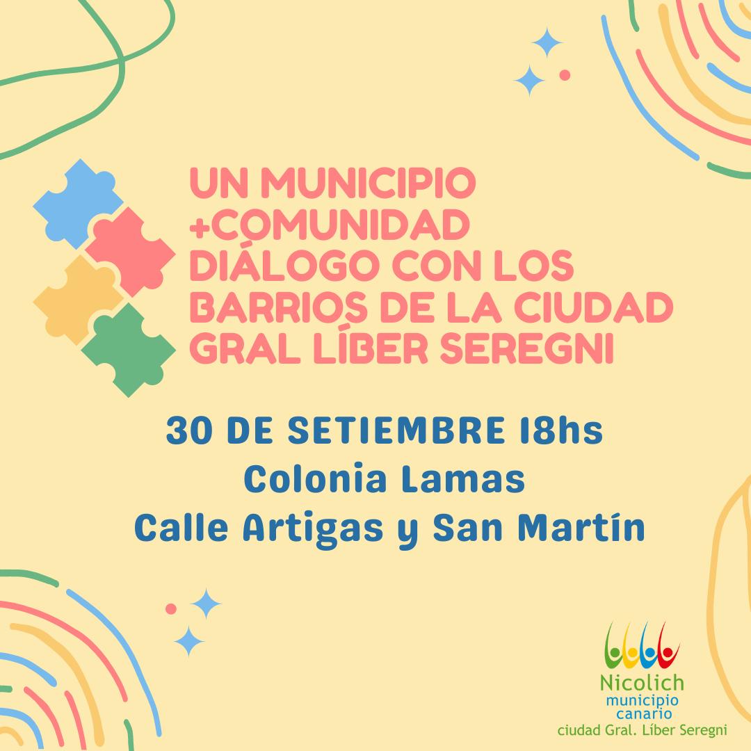 Un Municipio + Comunidad, Diálogos  con los Barrios de la Ciudad Gral. Líber Seregni